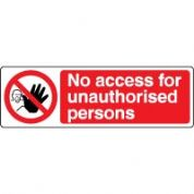 Prohibition safety sign - No Access 052